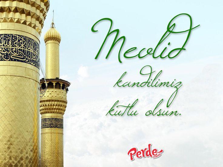 #MevlidKandili tüm İslam alemi için hayırlara vesile olsun.