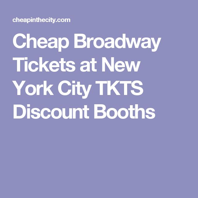 Cheap Broadway Tickets at New York City TKTS Discount Booths