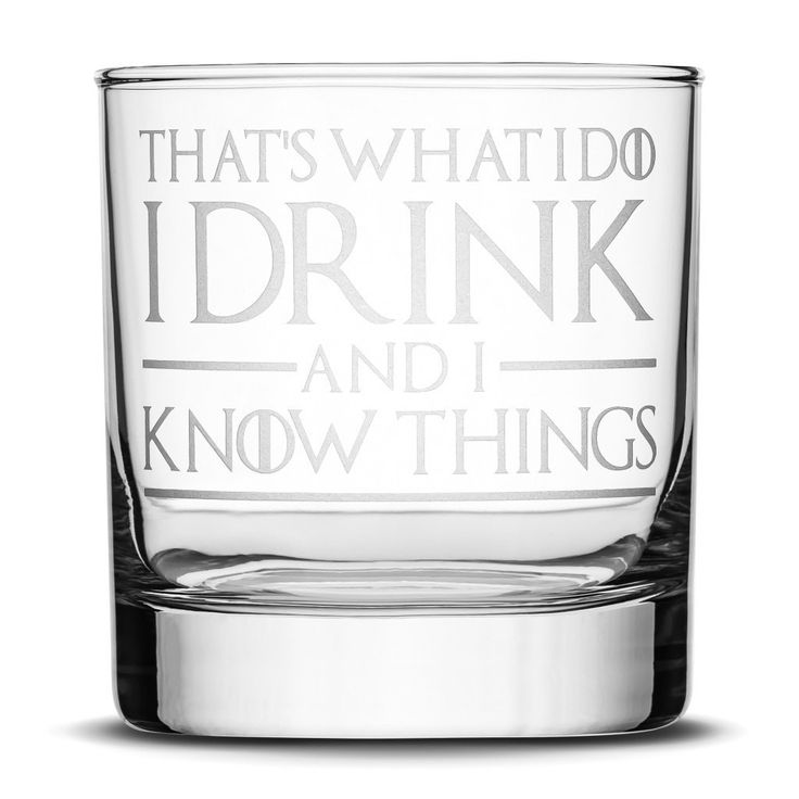 Exciting new product available now: Whiskey Glass wit... We look forward to your order! http://integritybottles.com/products/whiskey-glass-with-game-of-thrones-quote-thats-what-i-do-i-drink-and-i-know-things?utm_campaign=social_autopilot&utm_source=pin&utm_medium=pin  #integritybottles