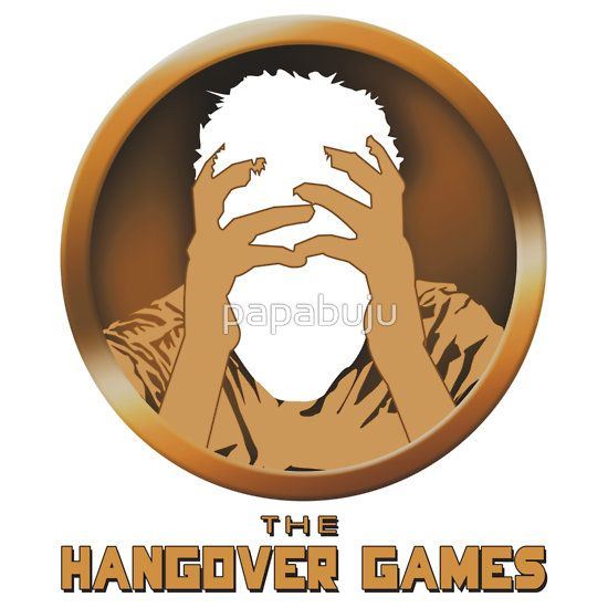 The Hangover Games - Hunger Games . Print themes are brand spoofs, zen, health & fitness, typography, design apparels, sports, children and funny. Merchandise range from male/female/children t-shirts,mugs, buttons, hats, post cards, business cards, mobile cases, stickers, wall Art, home Decor, stationery,tote bags,gift certificates and more!  More awesome designs at: http://www.zazzle.com/bujutshirtshop* http://www.redbubble.com/people/papabuju https://www.facebook.com/avbtp  #avbtp
