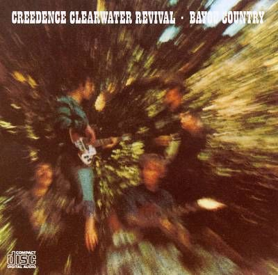 """Creedence Clearwater Revival """"Bayou Country"""" 1969"""