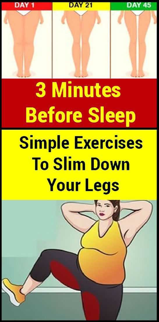 three Minutes Earlier than Sleep: Easy Workouts To Slim Down Your Legs