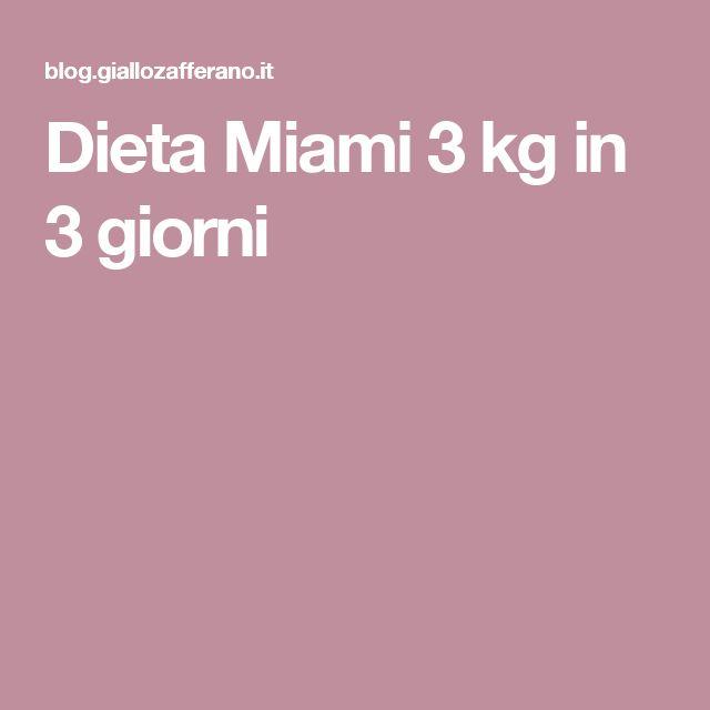 Dieta Miami 3 kg in 3 giorni