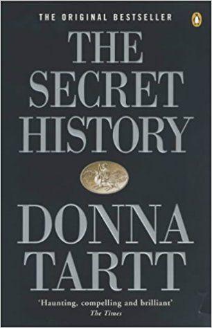 The Secret History: Amazon.co.uk: Donna Tartt: 9780804111355: Books