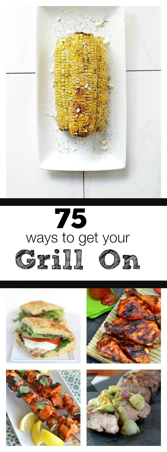 Buns In My Oven » 75 Grilling Recipes Perfect For Summer!