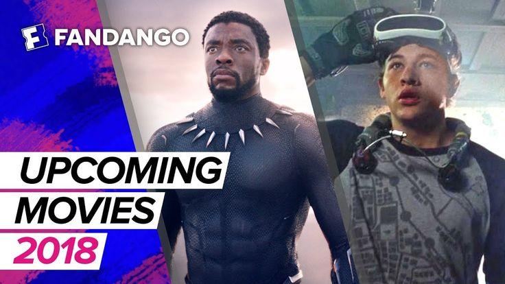 Top Upcoming Movies of 2018