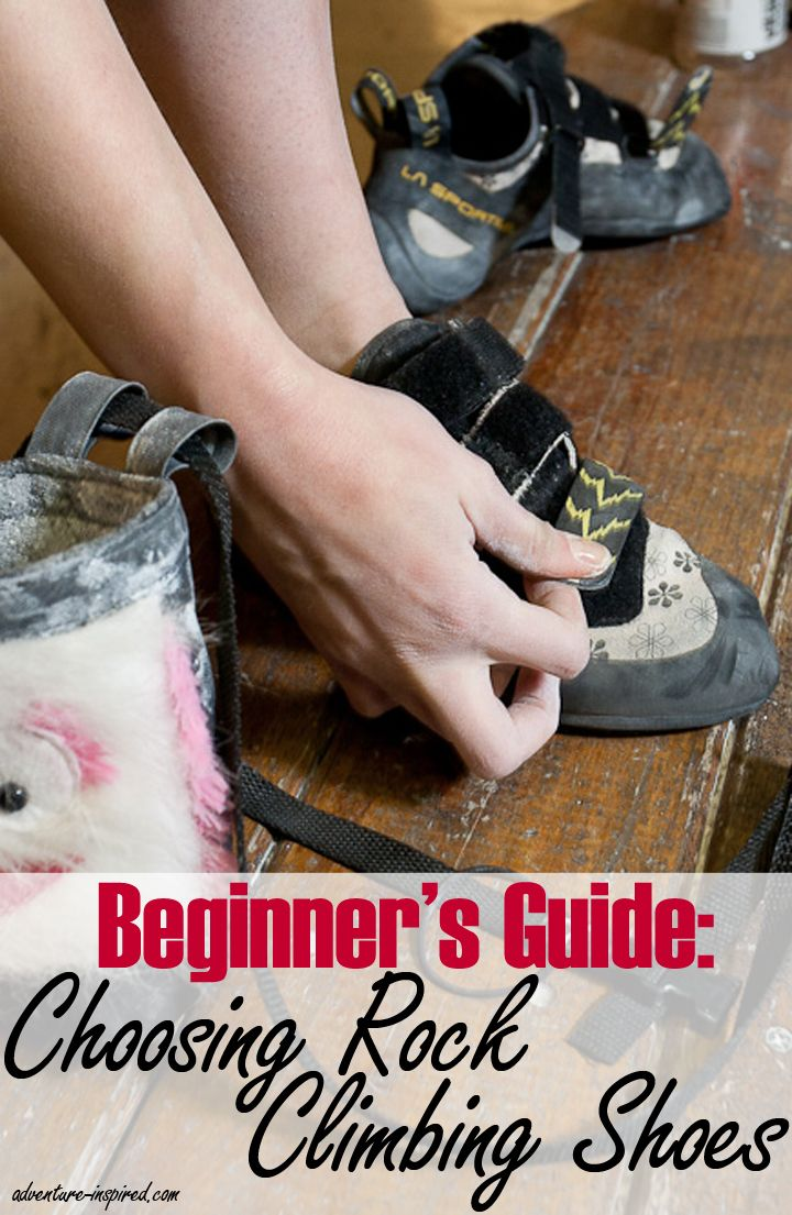 A Beginner's Guide to Choosing Rock Climbing Shoes || @k8tlevy || http://adventures-inspired.com