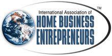 International Association of Home Business Entrepreneurs (IAHBE)