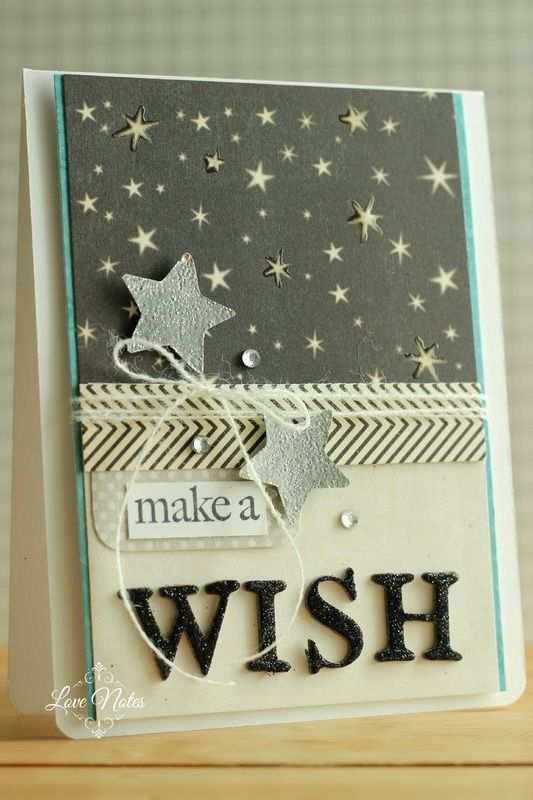 Make A Wish Birthday Card. Chipboard letters, embossed stars, rhinestones.