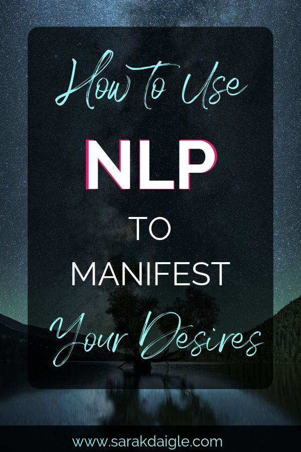 Use NLP to Manifest Your Goals and Desires | Manifestation Law of