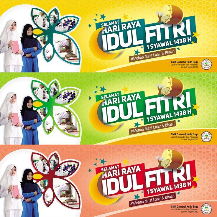 Spanduk Idul Fitri 1438 H Client : SMK Qamarul Huda - Lombok NTB