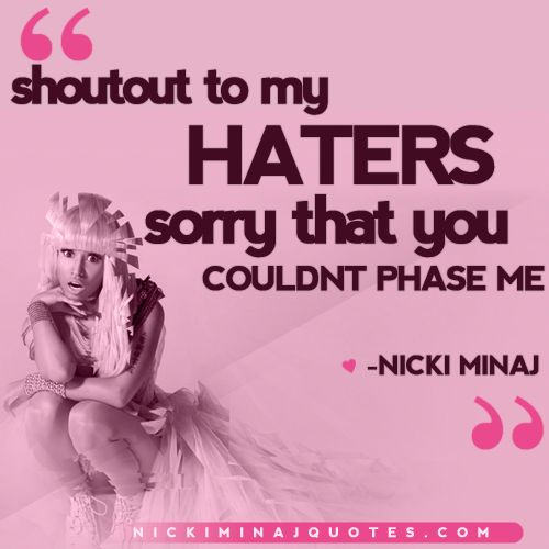 Shoutout to my Haters | Nicki Minaj Quotes #quotes #nickiminajquotes #nickiminaj