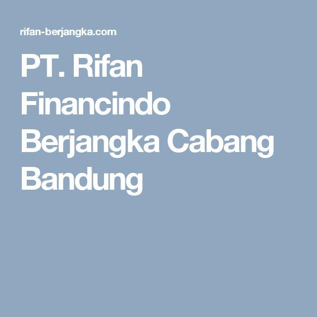 PT. Rifan Financindo Berjangka Cabang Bandung