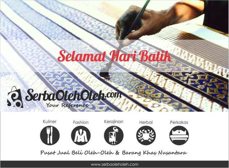 Serbaoleholeh.com mengucapkan, Selamat Hari Batik Nasional! Ayo order koleksi batik yang ada di http://serbaoleholeh.com/ . . . *Bagi Anda pemilik usaha oleh-oleh atau barang khas, silahkan bergabung bersama Kami. Kami akan membantu mempromosikan Produk Anda. Semua layanan yang Kami berikan adalah GRATIS #jual #beli #oleholeh #nusantara