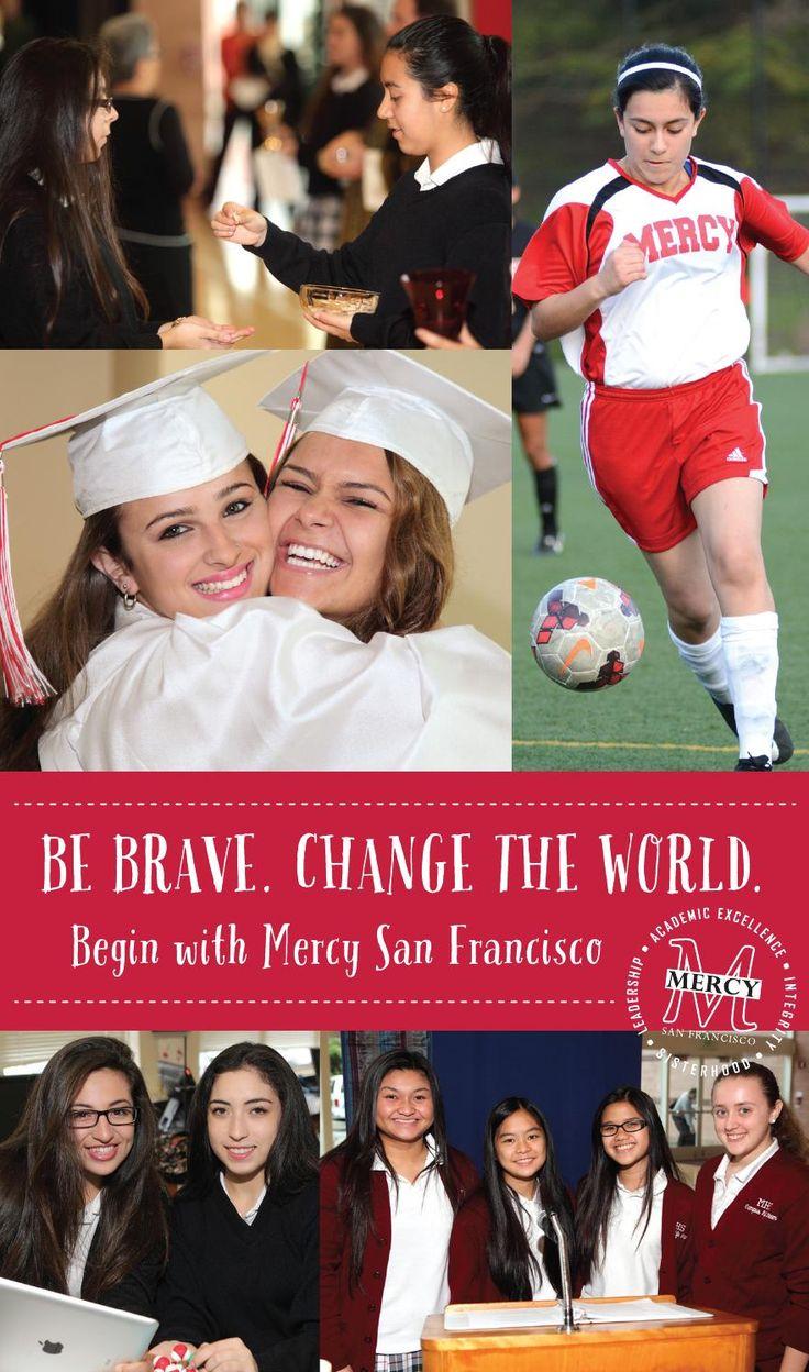 2015 2016 Student Brochure  2015-2016 Student Brochure Mercy High School San Francisco www.mercyhs.org