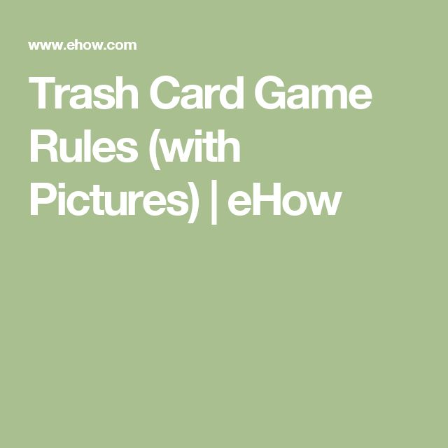 Trash Card Game Rules (with Pictures) | eHow