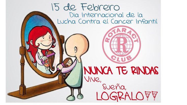 """15 de Febrero día Internacional de la lucha contra el cáncer infantil. """""""