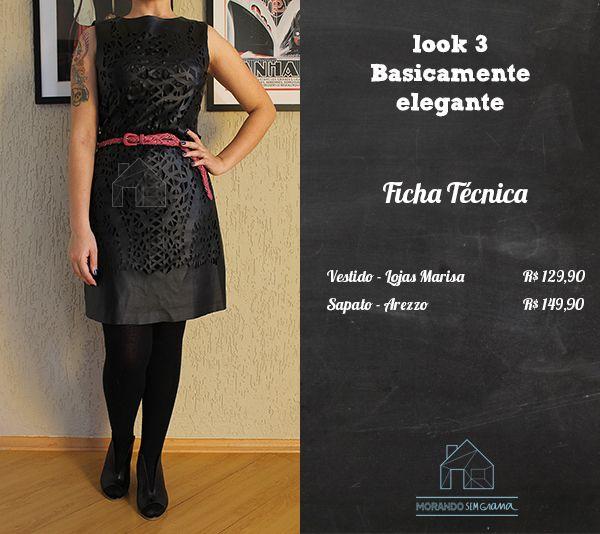 Um vestido tão simples. E tantos looks diferentes... Projeto | Reinvente suas Roupas e Economize | Vestido Preto