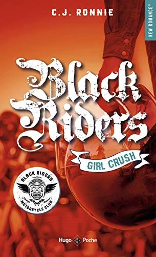 TÉLÉCHARGER Black riders Saison 2 Girl Crush – C j  Ronnie