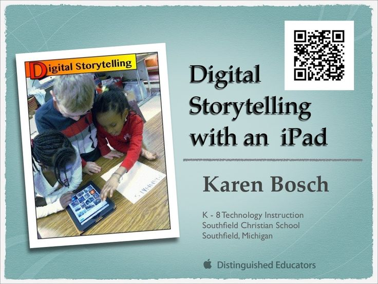 digital-storytelling-with-an-ipad by Karen Bosch via Slideshare - Really great examples and apps shared here.