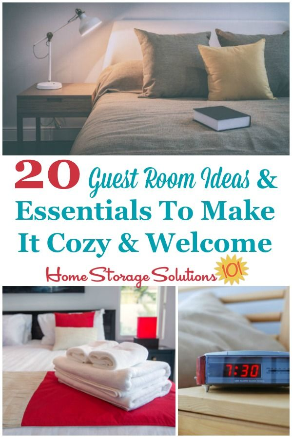 20 Guest Room Ideas Essentials To Make It Cozy Welcome Guest Room Storage Bedroom Storage Home Storage Solutions