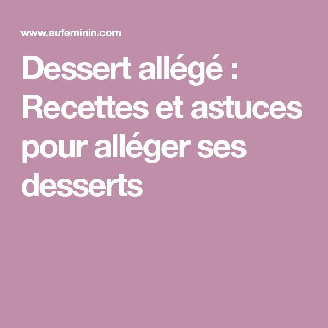 Dessert allégé : Recettes et astuces pour alléger ses desserts