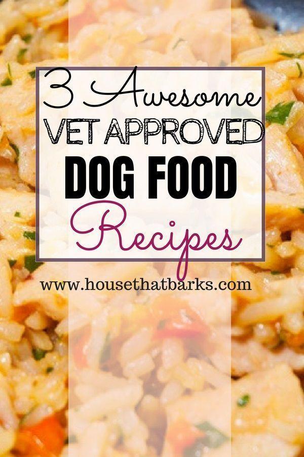 3 Easy Vet Approved Homemade Dog Food Recipes #dog food recipes, #homemade dog food