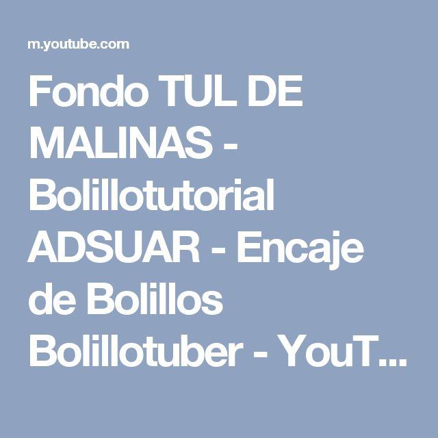 Fondo TUL DE MALINAS - Bolillotutorial ADSUAR - Encaje de Bolillos Bolillotuber - YouTube