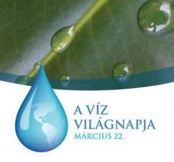 Március 22. a Víz világnapja.  A víz világnapjának megünneplését az 1992. évi Rio de Janeiro-i környezetvédelmi konferencián kezdeményezték. Ennek hatására az ENSZ március 22-ét nyilvánította e nappá, felhívva a kormányok, szervezetek és magánszemélyek figyelmét a víz fontos szerepére életünkben. Cél, hogy óvjuk, védjük környezetünket, s ezen belül a Föld vízkészletét.