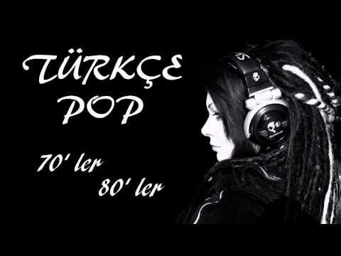 Türkçe Pop 70' ler 80' ler ( Full Karışık )