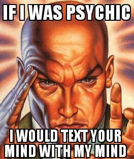 Telepathy is just mental texting