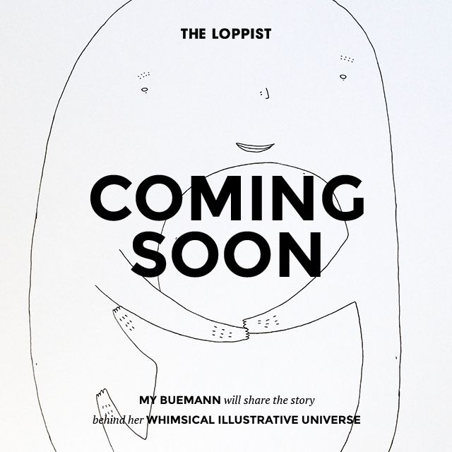 Talented illustrator & artist My Buemann is joining The Loppist soon.