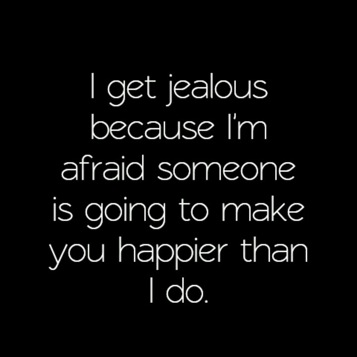 How To Make Someone Jealous Quotes: 25+ Best Ideas About I Get Jealous On Pinterest