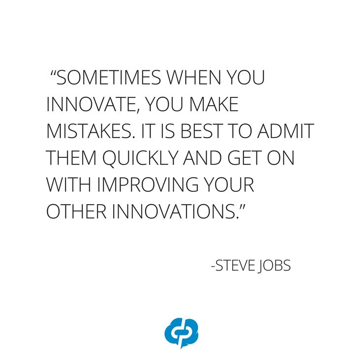 """""""Sometimes when you innovate, you make mistakes. It is best to admit them quickly and get on with improving your other innovations."""" -Steve Jobs-Motivational and inspirational,quotes for small business owners,entrepreneurs,retailers,boutique owners."""