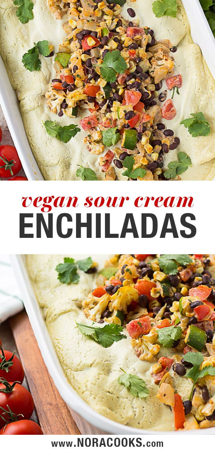 Sour Cream Vegan Enchiladas Yes You Read That Correctly Corn Tortillas Are Stuffed With A Zuc Sour Cream Enchiladas Vegan Sour Cream Delicious Vegan Recipes
