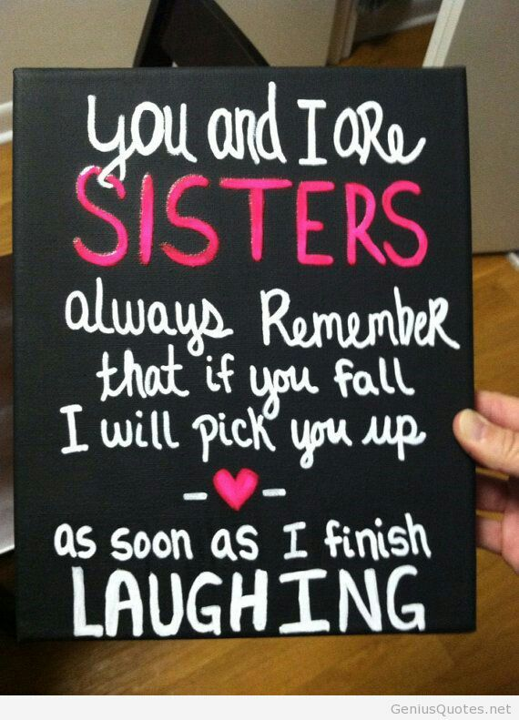 I love this sister quote, its sooo cute and sweet