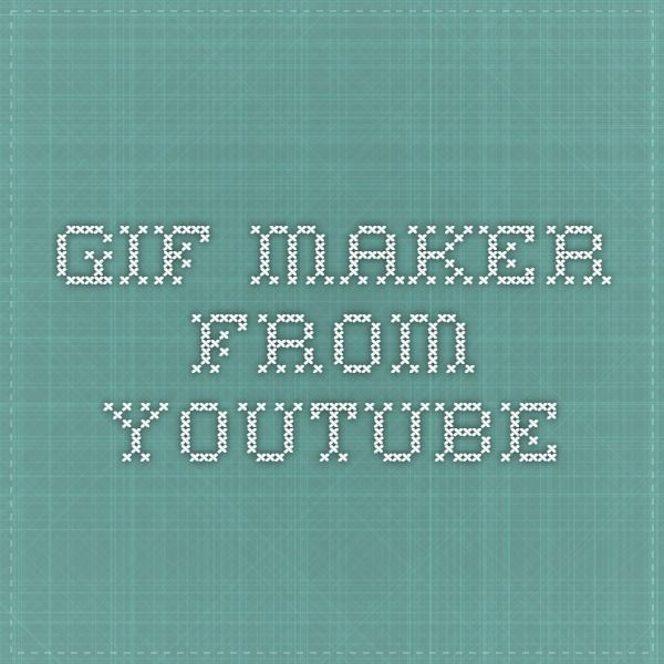 gif maker from youtube
