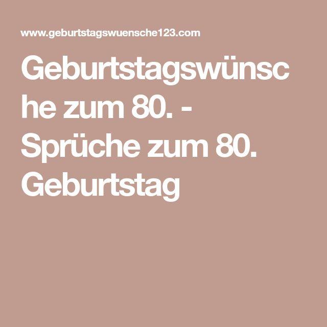 Geburtstagswünsche zum 80. - Sprüche zum 80. Geburtstag
