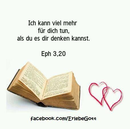 """Ich kann viel mehr für dich tun, als du dir denken kannst """" - #Gott sagt - #Bibel - #Epheser 3; 20"""