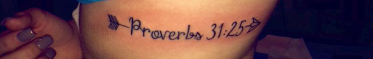 Proverbs 31:25 Tattoo on ribs