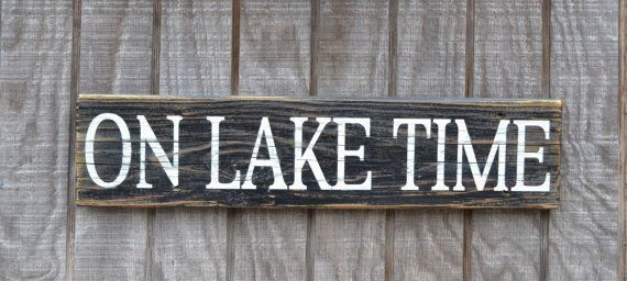 Lake House Decor - Rustic Lake Sign - On Lake Time - Housewarming Gift - Nature Theme - Driftwood Signs - Lake Art - Wall Decor Hand Painted