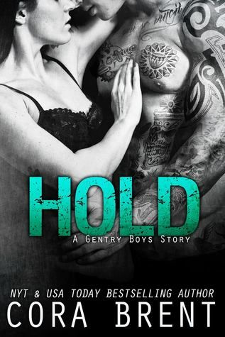 Hold (Gentry Boys, #Book 5) by Cora Brent