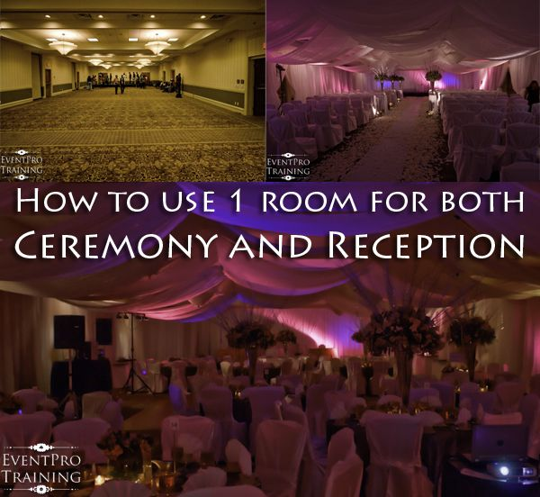 How To Use 1 Room For Both Ceremony And Reception