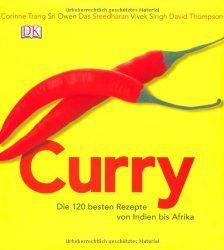 Curry - die 120 besten Rezepte von Indien bis Afrika