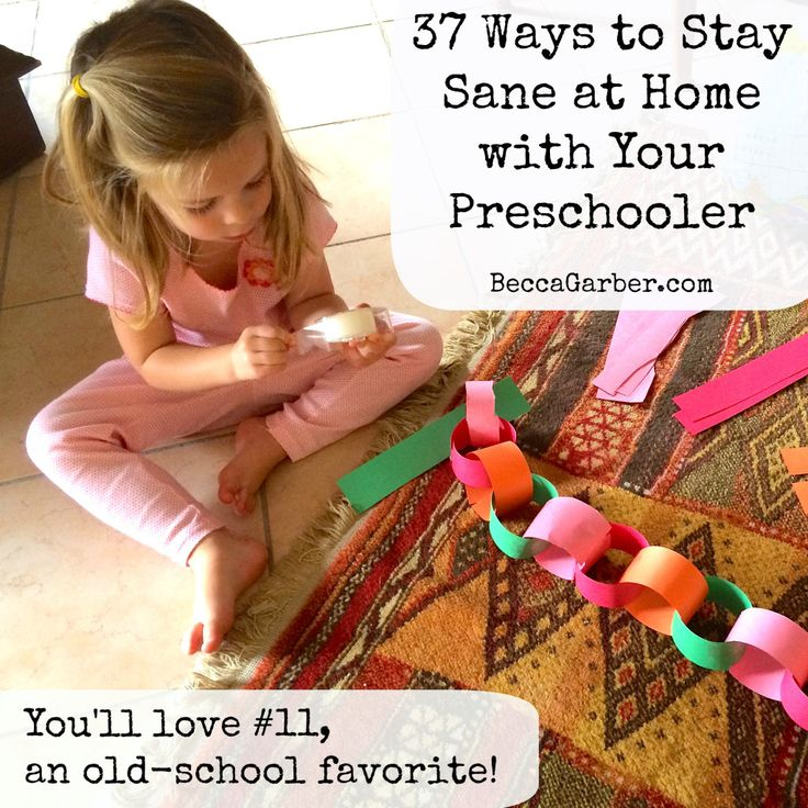 37 ways to stay sane at home with your preschooler