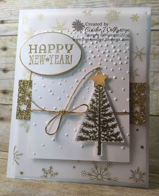 Just Sponge It: Stampin' Up! Softly Falling Embossing Folder, Big Shot, Festive of Trees Stamp Set, Tree Punch, Lg. Oval Punch, Itty Bitty Punch Pack, Gold Cording, Gold Glimmer Paper, Gold Foil, Confetti Stars Punch, Winter Wonderland Vellum, Six Sayings Hostess stamp set, DIY, Stampin' Up! New Years Cards