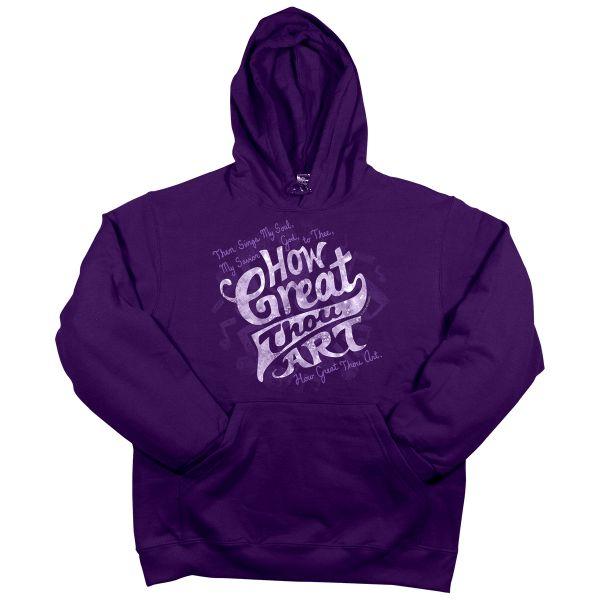 How Great Thou Art Hooded Sweatshirt