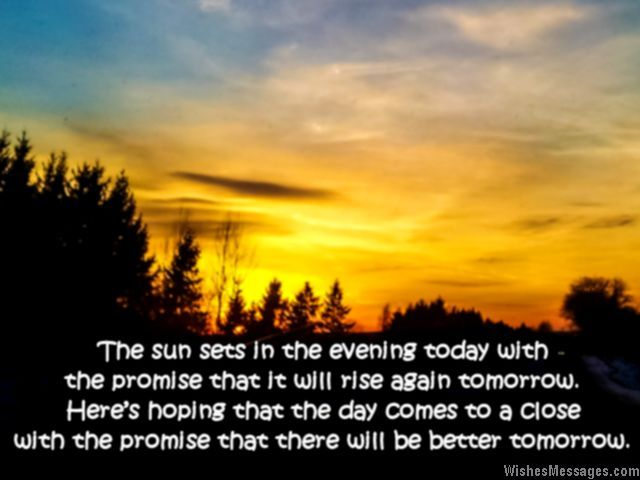 Inspirational good evening message for better tomorrow | Greetings