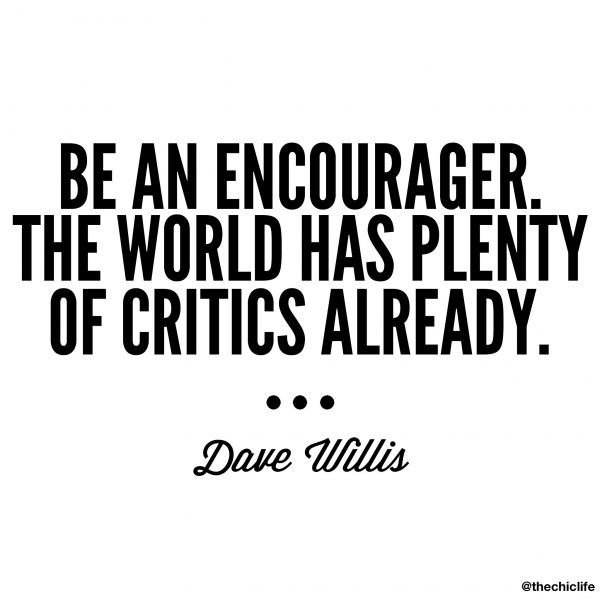 I love trying to inject positivity into the world. It certainly seems like there's enough negativity floating around, so I like to do my small part to counteract that. Be an encourager. The w…