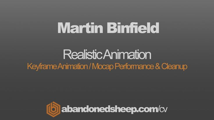 Martin Binfield - Realistic Animation Showreel 2012